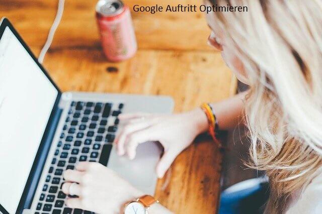 google auftritt optimieren